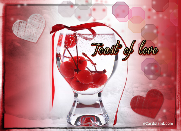 Toast of Love