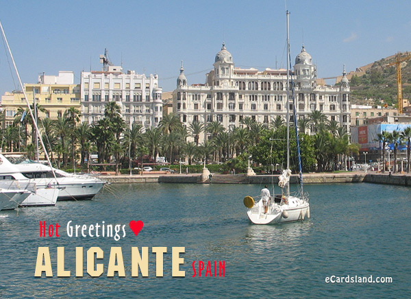 Hot Greetings from Alicante