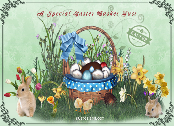 A Special Easter Basket Just