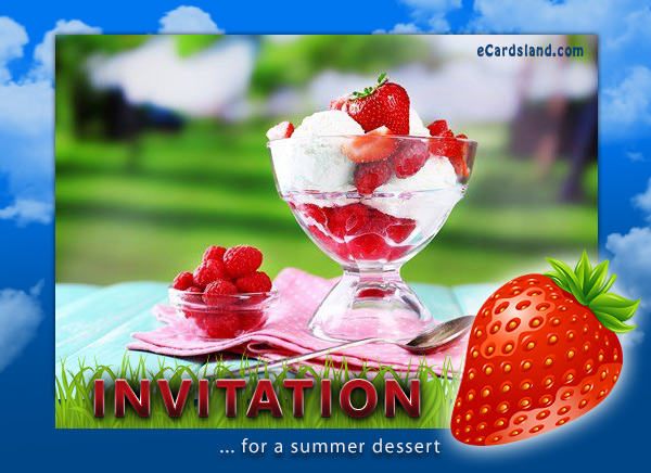 Invitation for a Summer Dessert