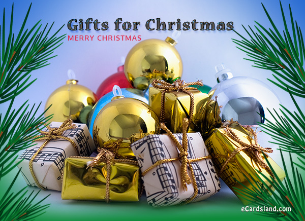 Gifts for Christmas