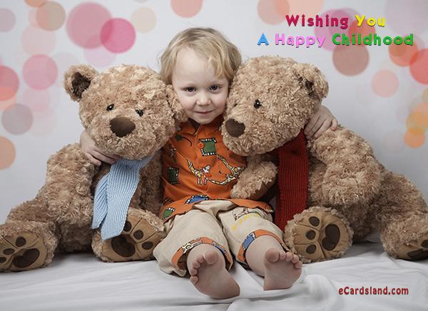 Wishing You A Happy Childhood