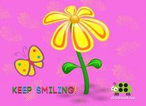 eCards Flowers Keep Smiling, Keep Smiling