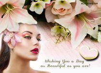 eCards Flowers Wish You a Beautiful Day, Wish You a Beautiful Day