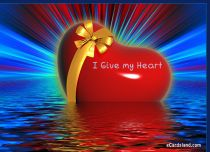 eCards  I Give my Heart,