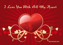 Free eCards - I Love You With All My Heart,