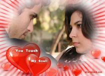 eCards Valentine's Day  You Touch My Soul, You Touch My Soul