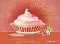 eCards Valentine's Day  Muffin for Valentine's Day, Muffin for Valentine's Day