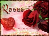 eCards  Roses For My Dear Lover,