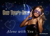 eCards New Year New Year's Eve Alone with You, New Year's Eve Alone with You