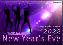 eCards New Year Crazy Night Ahead, Crazy Night Ahead