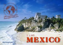 Free eCards Cities & Countries - I Like Mexico,
