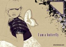 eCards Miscellaneous I am a Butterfly, I am a Butterfly