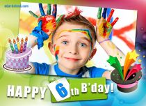 eCards Birthday Happy 6th B'day, Happy 6th B'day