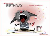 eCards Birthday I Wish Great Fun, I Wish Great Fun