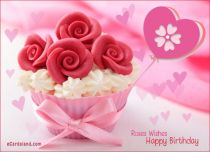 Free eCards, Happy Birthday cards - Roses Wishes,