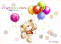 eCards Birthday Sweet Teddy Bear's Wishes, Sweet Teddy Bear's Wishes