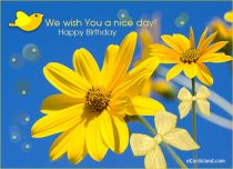 eCards Birthday We Wish You a Nice Day, We Wish You a Nice Day