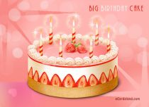 eCards Birthday Big Birthday Cake, Big Birthday Cake