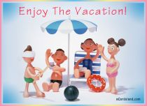 eCards  Enjoy The Vacation,