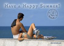 eCards Holidays Have a Happy Summer, Have a Happy Summer
