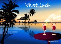 Free eCards Holidays - What Luck,