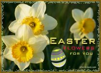 eCards Easter Easter Flowers for You, Easter Flowers for You