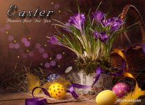 eCards Easter Easter Flowers Just For You, Easter Flowers Just For You
