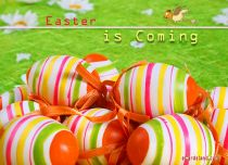 eCards Easter Easter is Coming, Easter is Coming