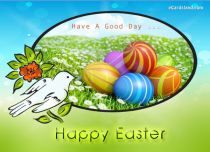 Free eCards, Easter cards messages - Have A Good Day,