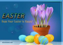 eCards  Hope Your Easter Is Happy,