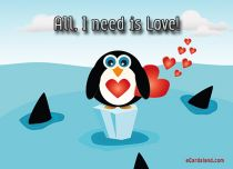 Free eCards - All I need is Love,