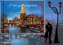 eCards Love I Love You Everywhere, I Love You Everywhere