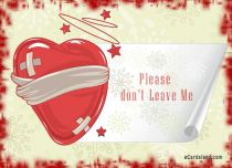 Free eCards - Please don't Leave Me,