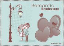 eCards Love Romantic Rendezvous, Romantic Rendezvous