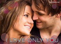 Free eCards - I Love Only You,