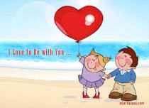 Free eCards, Love ecards free - I Love to Be with You,