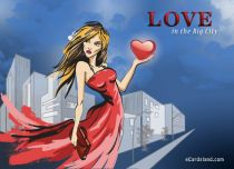 Free eCards, Love cards online - Love in the Big City,