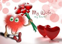 Free eCards - My Wife My Heart,