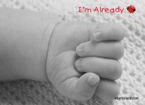 Free eCards Baby - I'm Already,