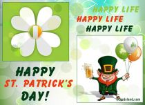 Free eCards St. Patrick's Day - Happy Life,