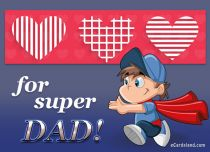 eCards  For Super Dad,