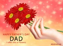 eCards Father's Day I offer You a Flowers, I offer You a Flowers