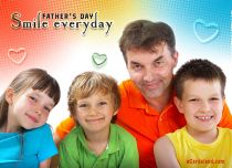 eCards Father's Day Smile Everyday, Smile Everyday
