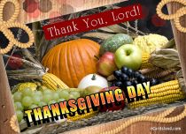 eCards Thanksgiving Day Thank You Lord, Thank You Lord