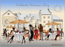 eCards Women's Day Celebrate Women's Day, Celebrate Women's Day