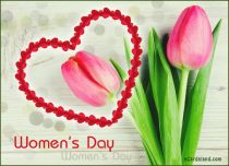 eCards Women's Day I'll Bring You Tulips, I'll Bring You Tulips