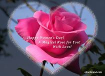 eCards Women's Day A Magical Rose, A Magical Rose
