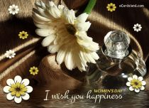 eCards Women's Day I Wish You Happiness, I Wish You Happiness