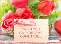 eCards Women's Day I Wish You Your Dreams Come True, I Wish You Your Dreams Come True